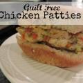 Guilt Free Chicken Patties