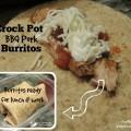 Crock Pot BBQ Pork Burritos