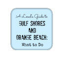What to do in Gulf Shores/ Orange Beach