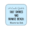 Local's Guide to Gulf Shores and Orange Beach , Alabama