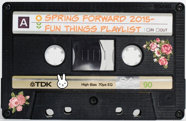 Fun Things The Blog Spring Playlist 2015