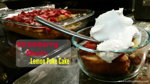 Strawberry Short Lemon Poke Cake