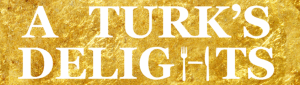 Masthead from A Turk's Delights