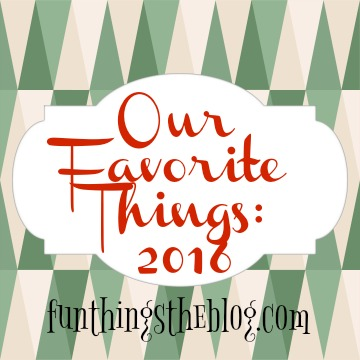Our favorite things for 2016.
