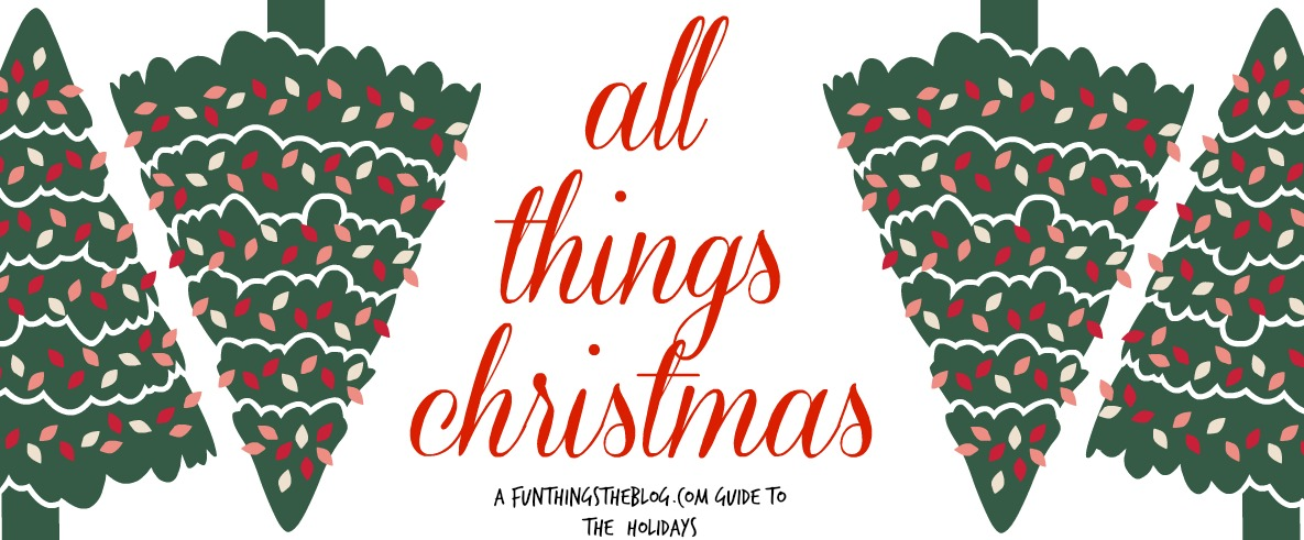 Leigh and Coralie put together a comprehensive list of all things christmas.
